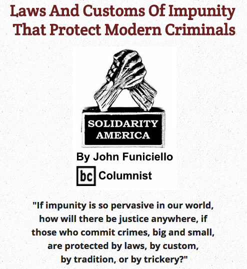 BlackCommentator.com May 14, 2015 - Issue 606: Laws And Customs Of Impunity That Protect Modern Criminals - Solidarity America