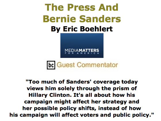 BlackCommentator.com June 04, 2015 - Issue 609: The Press And Bernie Sanders By Eric Boehlert, Media Matters, BC Guest Commentator