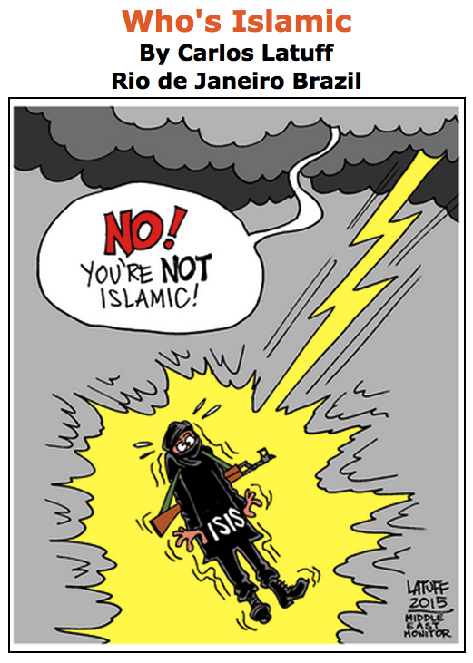 BlackCommentator.com June 11, 2015 - Issue 610: Who's Islamic - Political Cartoon By Carlos Latuff, Rio de Janeiro Brazil