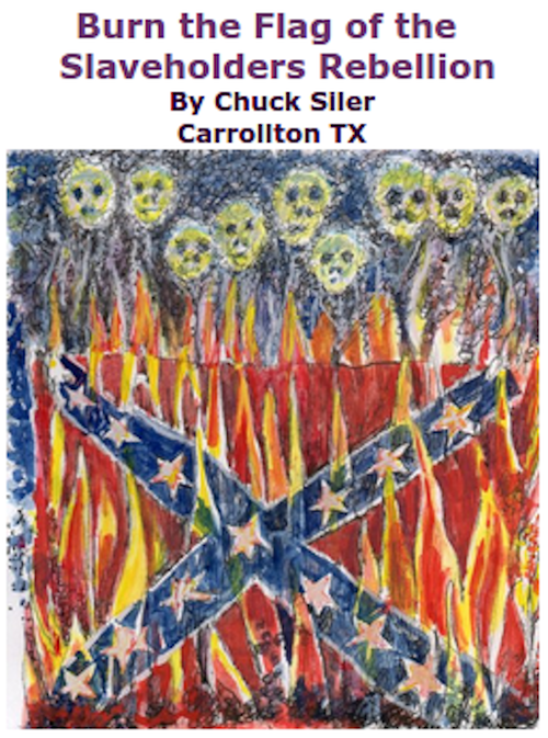 BlackCommentator.com June 25, 2015 - Issue 612: Burn the Flag of the Slaveholders' Rebellion - Art By Chuck Siler, Carrollton TX