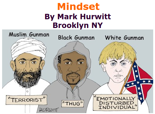 BlackCommentator.com June 25, 2015 - Issue 612: Mindset - Political Cartoon By Mark Hurwitt, Brooklyn NY