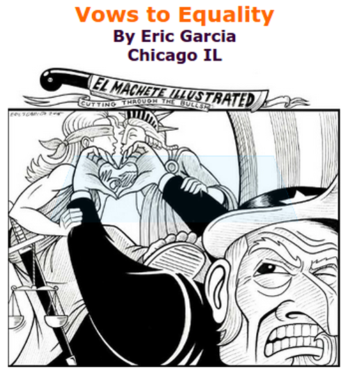 BlackCommentator.com July 02, 2015 - Issue 613: Vows to Equality - Political Cartoon By Eric Garcia, Chicago IL