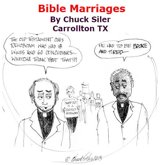 BlackCommentator.com July 09, 2015 - Issue 614: Bible Marriages - Political Cartoon By Chuck Siler, Carrollton TX