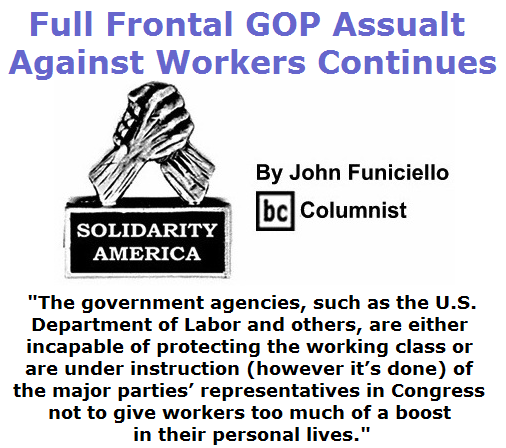 BlackCommentator.com July 16, 2015 - Issue 615: Full Frontal GOP Assualt Against Workers Continues - Solidarity America By