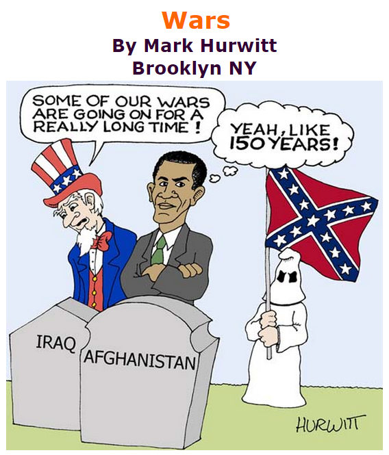 BlackCommentator.com July 23, 2015 - Issue 616: Wars - Political Cartoon By Mark Hurwitt, Brooklyn NY