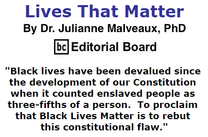 BlackCommentator.com July 30, 2015 - Issue 617: Lives That Matter By Dr. Julianne Malveaux, PhD, BC Editorial Board
