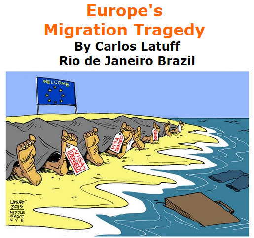 BlackCommentator.com September 03, 2015 - Issue 619: Europe's Migration Tragedy - Political Cartoon By Carlos Latuff, Rio de Janeiro Brazil