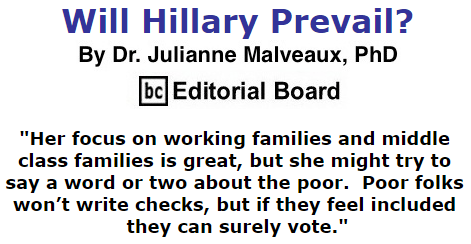 BlackCommentator.com September 03, 2015 - Issue 619: Will Hillary Prevail? By Dr. Julianne Malveaux, PhD, BC Editorial Board