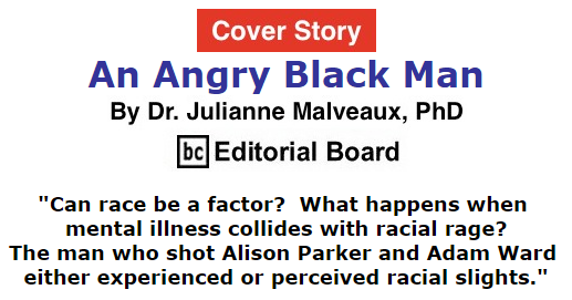 BlackCommentator.com September 10, 2015 - Issue 620 Cover Story: An Angry Black Man By Dr. Julianne Malveaux, PhD, BC Editorial Board