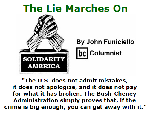 BlackCommentator.com September 10, 2015 - Issue 620: The Lie Marches On - Solidarity America By John Funiciello, BC Columnist