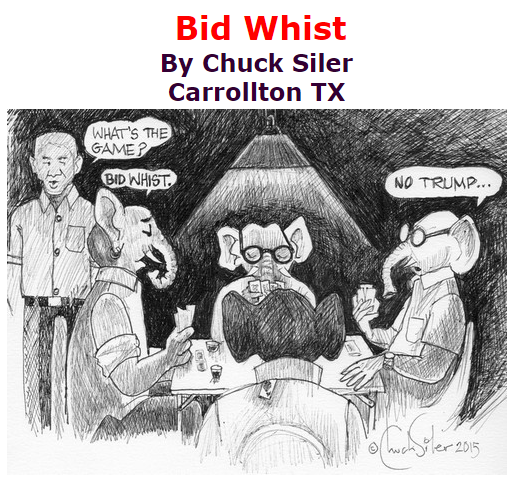 BlackCommentator.com September 17, 2015 - Issue 621: Bid Whist - Political Cartoon By Chuck Siler, Carrollton TX