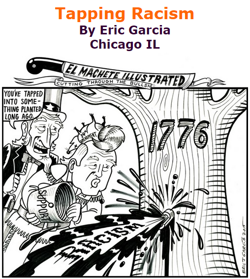 BlackCommentator.com September 17, 2015 - Issue 621: Tapping Racism - Political Cartoon By Eric Garcia, Chicago IL