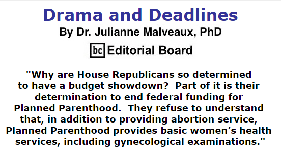 BlackCommentator.com September 17, 2015 - Issue 621: Drama and Deadlines By Dr. Julianne Malveaux, PhD, BC Editorial Board