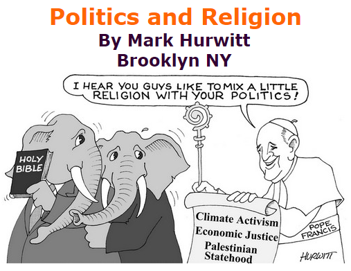 BlackCommentator.com September 24, 2015 - Issue 622: Politics and Religion - Political Cartoon By Mark Hurwitt, Brooklyn NY