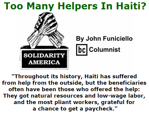 BlackCommentator.com October 01, 2015 - Issue 623: Too Many Helpers In Haiti? - Solidarity America By John Funiciello, BC Columnist