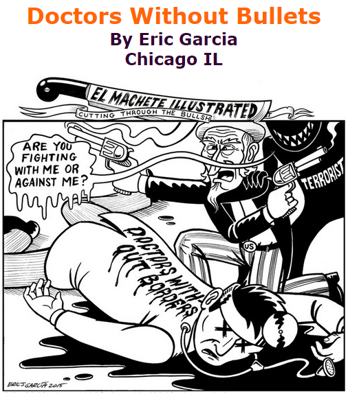 BlackCommentator.com October 08, 2015 - Issue 624: Doctors Without Bullets - Political Cartoon By Eric Garcia, Chicago IL