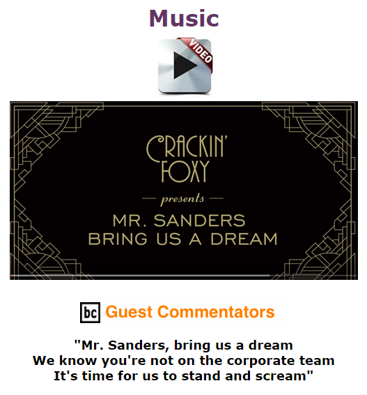 BlackCommentator.com October 08, 2015 - Issue 624: Music Video - Mr. Sanders Bring Us a Dream (Mr. Sandman Cover) by Crackin' Foxy, BC Guest Commentators