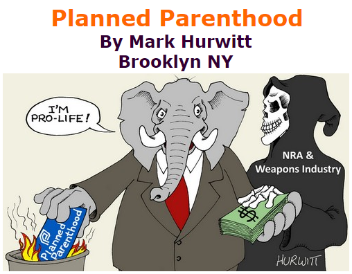BlackCommentator.com October 15, 2015 - Issue 625: Planned Parenthood - Political Cartoon By Mark Hurwitt, Brooklyn NY