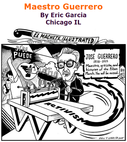 BlackCommentator.com October 22, 2015 - Issue 626: Maestro Guerrero - Political Cartoon By Eric Garcia, Chicago IL