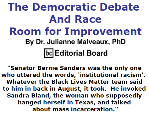 BlackCommentator.com October 22, 2015 - Issue 626: The Democratic Debate And Race – Room For Improvement By Dr. Julianne Malveaux, PhD, BC Editorial Board