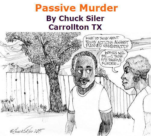 BlackCommentator.com October 29, 2015 - Issue 627: Passive Murder - Political Cartoon By Chuck Siler, Carrollton TX