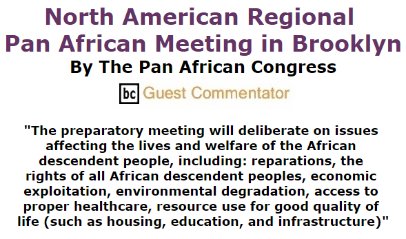 BlackCommentator.com October 29, 2015 - Issue 627: North American Regional Pan African Meeting in Brooklyn By The Pan African Congress, BC Guest Commentator