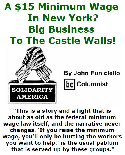 BlackCommentator.com November 12, 2015 - Issue 629: A $15 Minimum Wage In New York? - Big Business To The Castle Walls! - Solidarity America By John Funiciello, BC Columnist