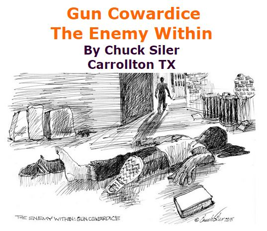 BlackCommentator.com November 19, 2015 - Issue 630: Gun Cowardice - The Enemy Within - Political Cartoon By Chuck Siler, Carrollton TX