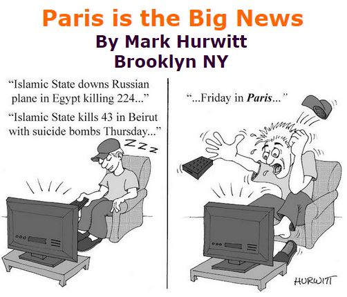 BlackCommentator.com November 19, 2015 - Issue 630: Paris is the Big News - Political Cartoon By Mark Hurwitt, Brooklyn NY