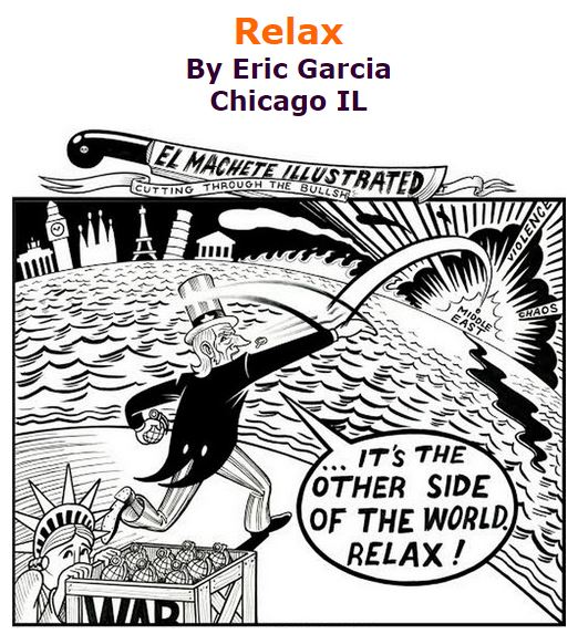 BlackCommentator.com November 19, 2015 - Issue 630: Relax - Political Cartoon By Eric Garcia, Chicago IL