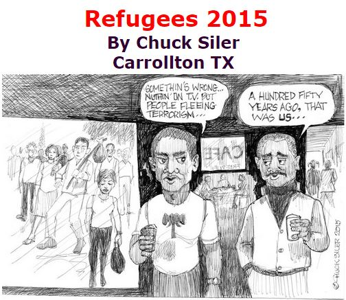 BlackCommentator.com November 26, 2015 - Issue 631: Refugees 2015 - Political Cartoon By Chuck Siler, Carrollton TX
