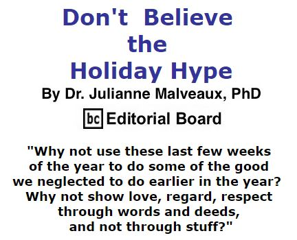 BlackCommentator.com December 03, 2015 - Issue 632: Don't Believe the Holiday Hype By Dr. Julianne Malveaux, PhD, BC Editorial Board
