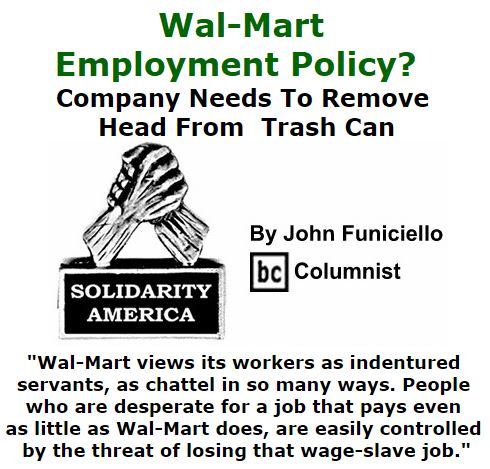 BlackCommentator.com December 03, 2015 - Issue 632: Wal-Mart Employment Policy? - Company Needs To Remove Head From Trash Can - Solidarity America By John Funiciello, BC Columnist