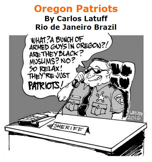 BlackCommentator.com January 07, 2016 - Issue 635: Oregon Patriots - Political Cartoon By Carlos Latuff, Rio de Janeiro Brazil