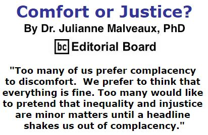BlackCommentator.com January 07, 2016 - Issue 635: Comfort or Justice? By Dr. Julianne Malveaux, PhD, BC Editorial Board