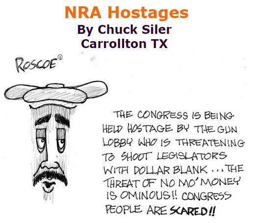 BlackCommentator.com January 14, 2016 - Issue 636: NRA Hostages - Political Cartoon By Chuck Siler, Carrollton TX