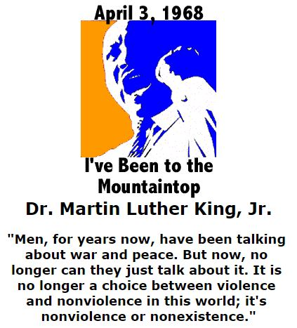 BlackCommentator.com  January 14, 2016 - Issue 636: April 3, 1968 - Dr. Martin Luther King, Jr. - I've Been to the Mountaintop