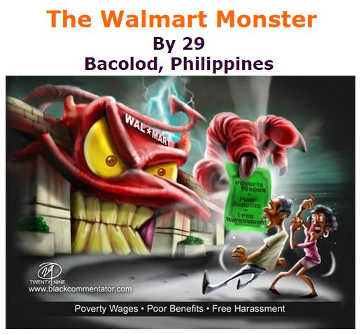 BlackCommentator.com January 21, 2016 - Issue 637: The Walmart Monster - Political Cartoon By 29, Bacolod, Philippines