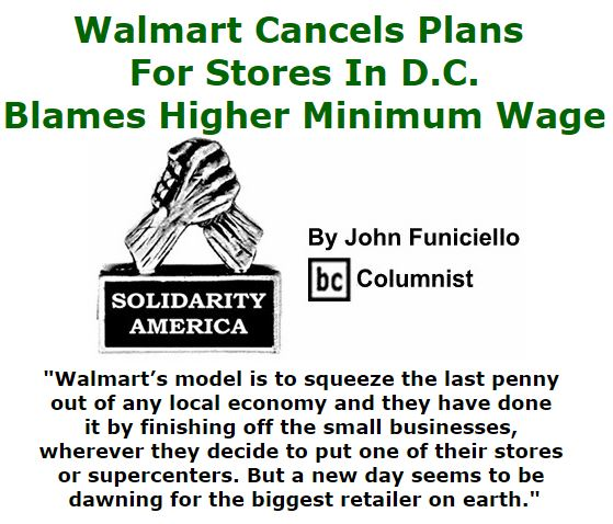 BlackCommentator.com January 21, 2016 - Issue 637: Walmart Cancels Plans For Stores In D.C., Blames Higher Minimum Wage - Solidarity America By John Funiciello, BC Columnist