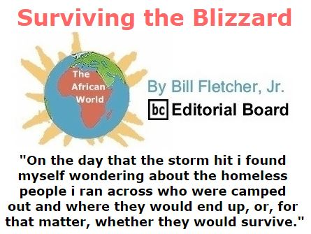 BlackCommentator.com January 28, 2016 - Issue 638: Surviving the Blizzard - The African World By Bill Fletcher, Jr., BC Editorial Board