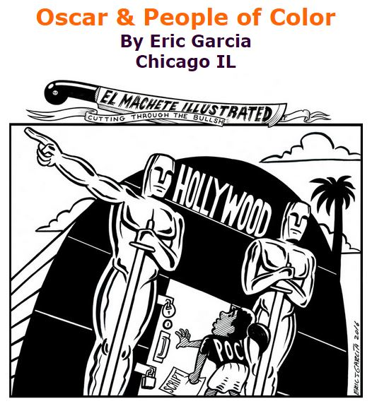 BlackCommentator.com January 28, 2016 - Issue 638: Oscar & People of Color - Political Cartoon By Eric Garcia, Chicago IL