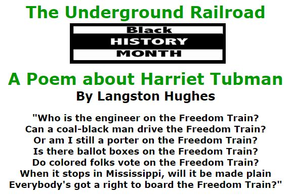 BlackCommentator.com February 04, 2016 - Issue 639: The Underground Railroad - Black History Month - A Poem about Harriet Tubman By Langston Hughes