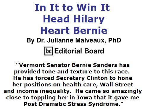 BlackCommentator.com February 18, 2016 - Issue 641: In It to Win It - Head Hilary, Heart Bernie By Dr. Julianne Malveaux, PhD, BC Editorial Board
