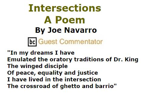 BlackCommentator.com February 25, 2016 - Issue 642: Intersections - A Poem By Joe Navarro, BC Guest Commentator