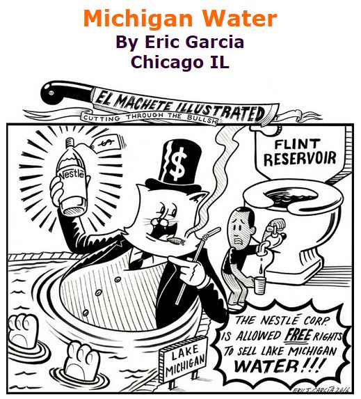 BlackCommentator.com March 17, 2016 - Issue 645: Michigan Water - Political Cartoon By Eric Garcia, Chicago IL