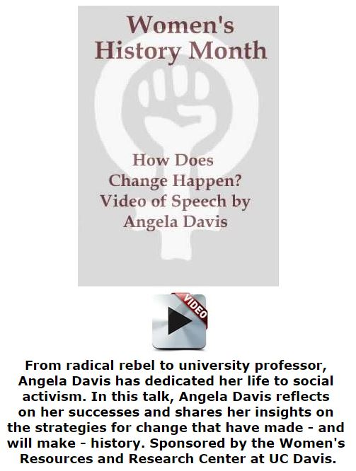 BlackCommentator.com March 17, 2016 - Issue 645: Women's History Month - How Does Change Happen? - A Video Speech By Angela Davis