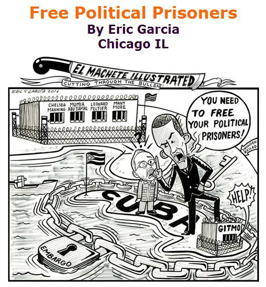 BlackCommentator.com March 24, 2016 - Issue 646: Free Political Prisoners - Political Cartoon By Eric Garcia, Chicago IL
