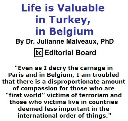 BlackCommentator.com March 31, 2016 - Issue 647: Life is Valuable in Turkey, in Belgium By Dr. Julianne Malveaux, PhD, C Editorial Board
