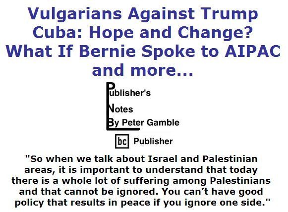 BlackCommentator.com March 31, 2016 - Issue 647: Vulgarians Against Trump - Tax Plans by Trump & Cruz - What If Bernie Spoke to AIPAC and more... - Publisher's Notes By Peter Gamble, BC Publisher