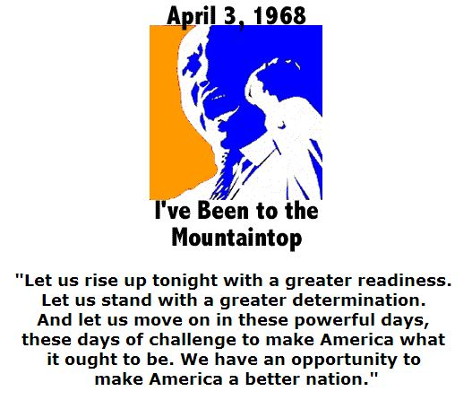 BlackCommentator.com April 07, 2016 - Issue 648: I've Been to the Mountaintop - Martin Luther King, Jr - April 3, 1968